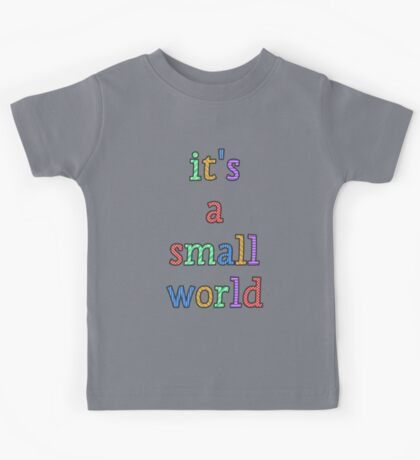"""it's a small world"" fun font Kids Tee"
