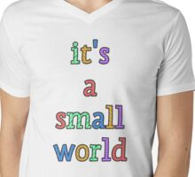 """it's a small world"" fun font Mens V-Neck T-Shirt"