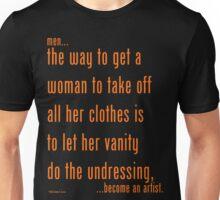 men...become an artist. (2) Unisex T-Shirt