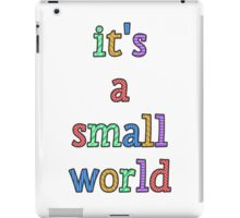 """it's a small world"" fun font iPad Case/Skin"