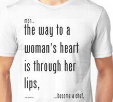 men...become a chef. (6) Unisex T-Shirt
