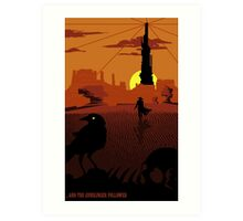 ...and the Gunslinger followed Art Print