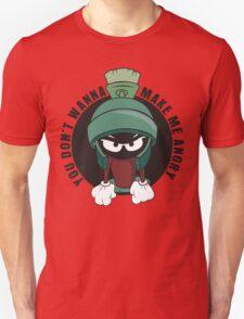 You dont Wanna Make Me Angry T-Shirt