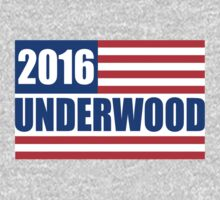Underwood 2016 - Show Your Support by shirtcaddy