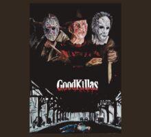 Goodkillas T-Shirt