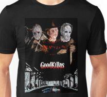 Goodkillas Unisex T-Shirt