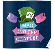 Mad Hatter Chatter Poster