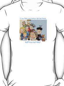 Dysfunctional Family T-Shirt