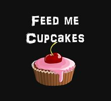 Iskybibblle Products / Feed me Cupcakes/ White Unisex T-Shirt
