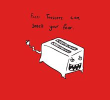 Toasters Can Smell Your Fear T-Shirt