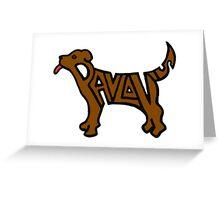 Pavlov's Dog Greeting Card