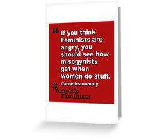 Angry Feminists Greeting Card