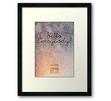 "zoella ""Hello everybody!"" Framed Print"