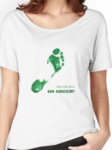 Green Painted Foot Imprint with Ecological Slogan Women's Relaxed Fit T-Shirt