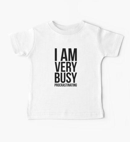 I am very busy (procrastinating) - Black Baby Tee