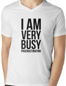 I am very busy (procrastinating) - Black Mens V-Neck T-Shirt