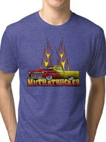 Mutha Trucker Tri-blend T-Shirt