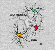 """Synapsing now. - GREY""© T-Shirt"