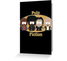 South Park Pulp Fiction Greeting Card