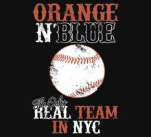 ORANGE N BLUE The Only REAL TEAM IN NYC T-Shirt