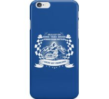 Braaap On Some Take Drugs Others Drink Bottles I Solve My Problems iPhone Case/Skin