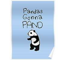 Pandas Gonna Pand Poster