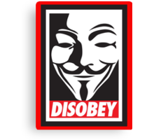 Disobey V for Vendetta Canvas Print