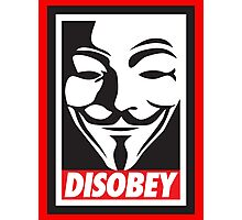 Disobey V for Vendetta Photographic Print