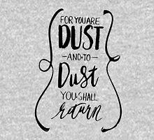Dust to Dust Unisex T-Shirt