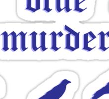 Blue Murder of Crows  Sticker