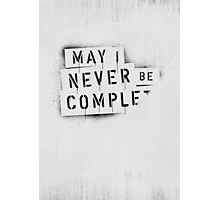 ◇ NEVER BE COMPLF Photographic Print