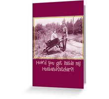 Husband Catcher Greeting Card