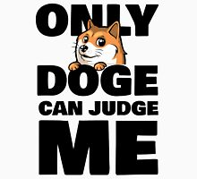 Only Doge Can Judge Me (Only God Can Judge Me) T-Shirt