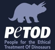 P.E.T.O.D. (People for the Ethical Treatment of Dinosaurs) Kids Clothes