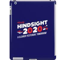 Hindsight 2020 (Vote 2020 Election) iPad Case/Skin