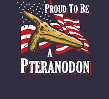 Proud To Be A Pteranodon Unisex T-Shirt
