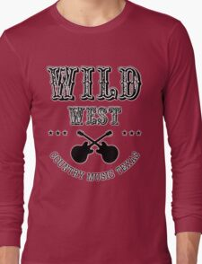 Wild West Country music Long Sleeve T-Shirt