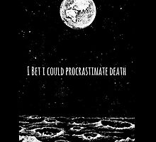 Procrastinate Death by Trashtails