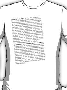graph•ic de•sign T-Shirt