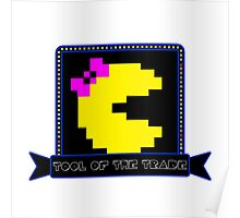 Tool of the Trade - Ms. Pac-man Poster