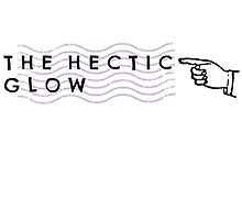 The hectic glow by prettymuch