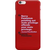Male Privilege iPhone Case/Skin