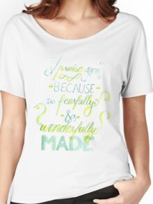 I Praise You Because I Am Fearfully and Wonderfully Made Women's Relaxed Fit T-Shirt