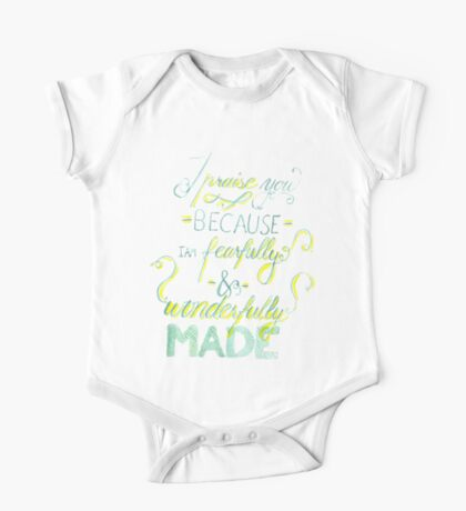 I Praise You Because I Am Fearfully and Wonderfully Made One Piece - Short Sleeve