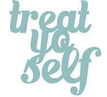 Treat Yo Self Typography Photographic Print