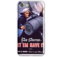 let_em_have_it - Marine Corps recruiting poster from World War II iPhone Case/Skin