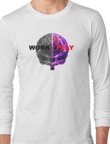Work / Play Long Sleeve T-Shirt