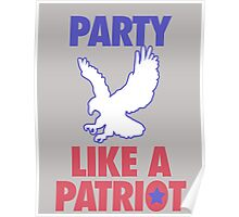 Party Like A Patriot Poster