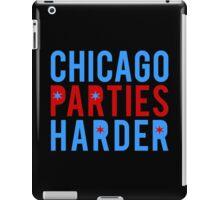 Chicago Parties Harder iPad Case/Skin