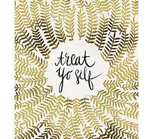 Treat Yo Self – Gold Photographic Print